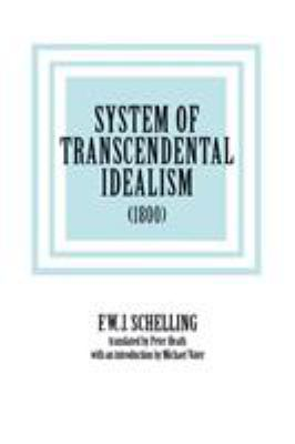 System of Transcendental Idealism (1800) 9780813914589