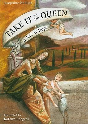 Take It to the Queen: A Tale of Hope 9780814632888