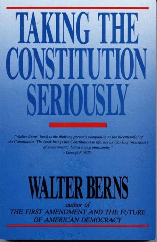 Taking the Constitution Seriously 9780819179708