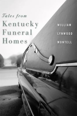 Tales from Kentucky Funeral Homes 9780813125671