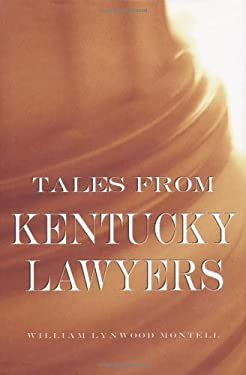 Tales from Kentucky Lawyers 9780813122946