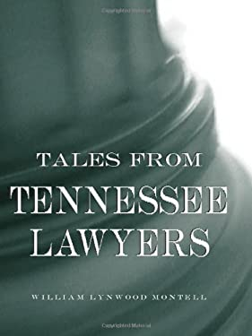 Tales from Tennessee Lawyers 9780813123691