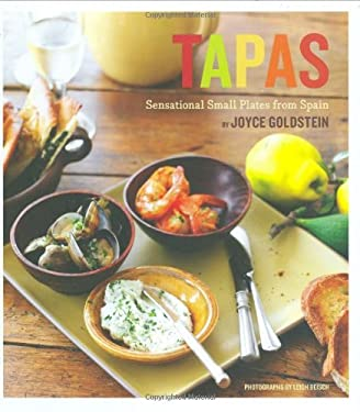 Tapas: Sensational Small Plates from Spain 9780811862981