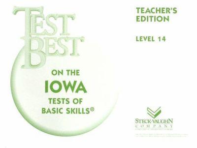 Test Best Itbs: Teacher's Edition Grade 8 (Level 14) 1995 9780811428743