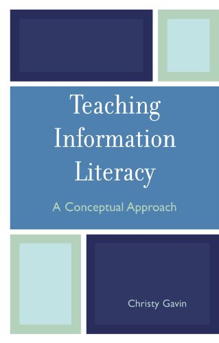 Teaching Information Literacy: A Conceptual Approach 9780810852020