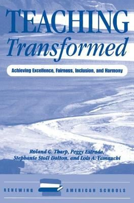 Teaching Transformed: Achieving Excellence, Fairness, Inclusion, and Harmony 9780813322698