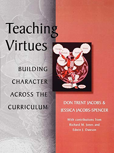 Teaching Virtues: Building Character Across the Curriculum 9780810839632