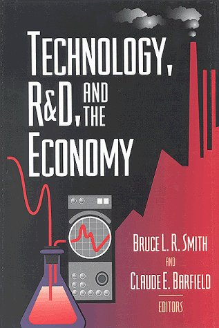 Technology, R&d, and the Economy 9780815779858