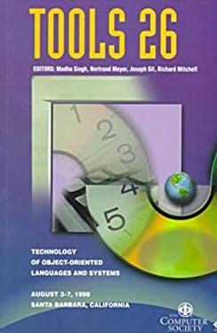 Technology of Object Oriented Languages & Systems (Tools-26 '98), 26th 9780818684821