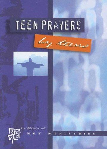 Teen Prayers by Teens 9780819874146