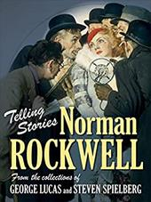 Telling Stories: Norman Rockwell from the Collections of George Lucas and Steven Spielberg 3380953