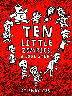 Ten Little Zombies: A Love Story 9780811877237