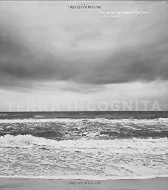 Terra Incognita: Photographs of America's Third Coast 9780811858540