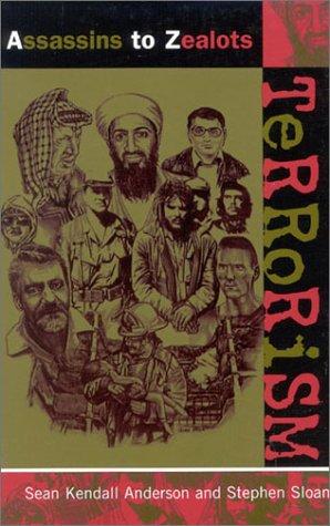 Terrorism: Assassins to Zealots 9780810845893
