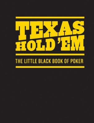Texas Hold'em: The Little Black Book of Poker 9780811869287