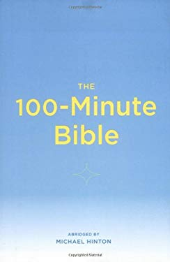 The 100-Minute Bible 9780811856218