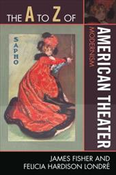 The A to Z of American Theater: Modernism 3375264