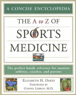 The A to Z of Sports Medicine 9780816066926