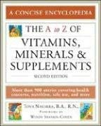 The A to Z of Vitamins, Minerals and Supplements 9780816069347