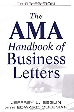 The AMA Handbook of Business Letters 9780814401583