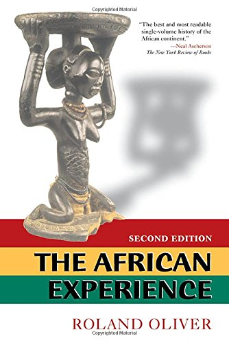 The African Experience: From Olduvai Gorge to the 21st Century 9780813390420