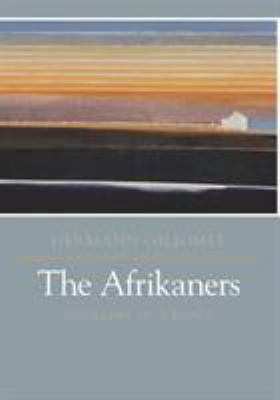 The Afrikaners Afrikaners: Biography of a People Biography of a People 9780813922379