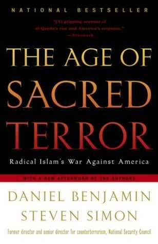 The Age of Sacred Terror: Radical Islam's War Against America 9780812969849