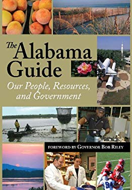 The Alabama Guide: Our People, Resources, and Government 9780817316563