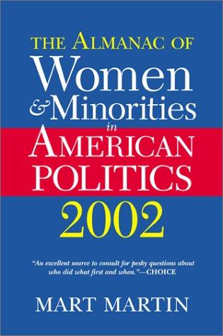 The Almanac of Women and Minorities in American Politics 2002 9780813398174