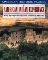 The American Indian Experience 3459738