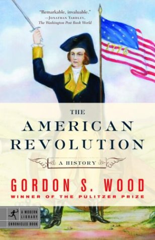 The American Revolution: A History 9780812970418