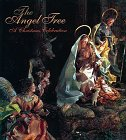 The Angel Tree: A Christmas Celebration 9780810919341