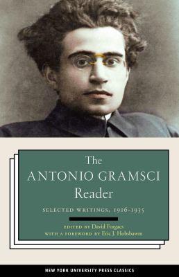 Antonio Gramsci Reader : :Selected Writings, 1916-1935
