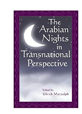 The Arabian Nights in Transnational Perspective 9780814332870