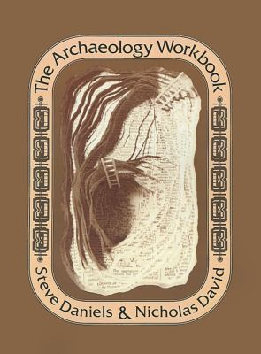 The Archaeology Workbook 9780812211252