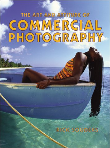 The Art and Attitude of Commercial Photography 9780817433093
