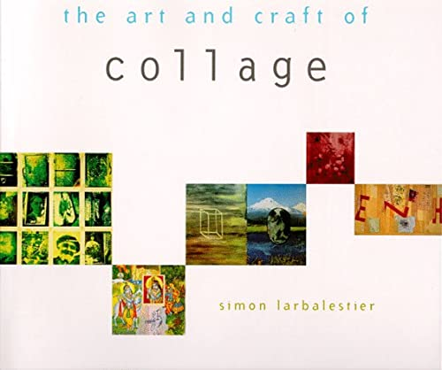 The Art and Craft of Collage 9780811808064