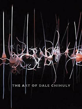 The Art of Dale Chihuly 9780811866262