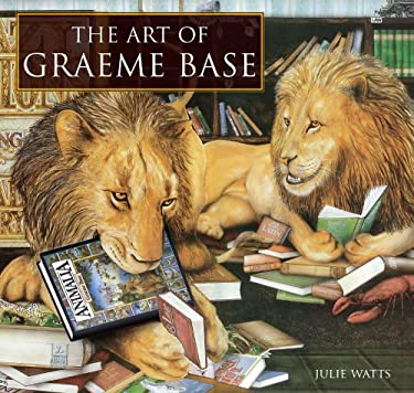 The Art of Graeme Base 9780810971431