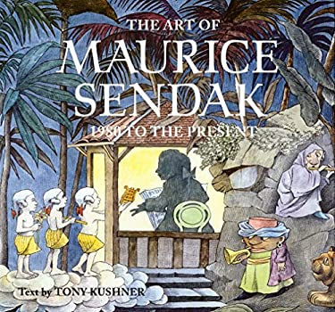 The Art of Maurice Sendak: 1980 to the Present 9780810944480