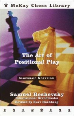 The Art of Positional Play 9780812934755
