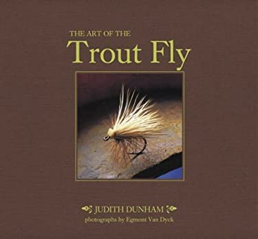 The Art of the Trout Fly 9780811841566