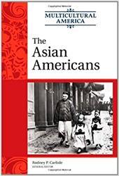 The Asian Americans - Carlisle, Rodney P.