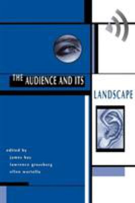 The Audience and Its Landscape 9780813322858