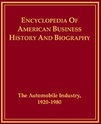 The Automobile Industry 1920-1980 9780816020836