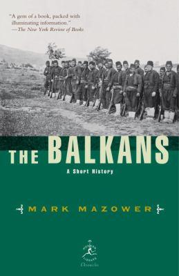 The Balkans: A Short History 9780812966213