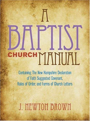 The Baptist Church Manual 9780817000158