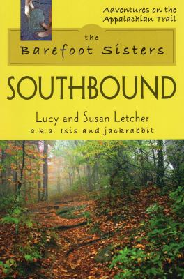 The Barefoot Sisters: Southbound 9780811735308
