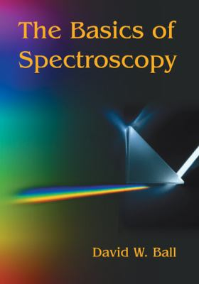 The Basics of Spectroscopy 9780819441041