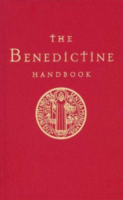 The Benedictine Handbook 9780814627907